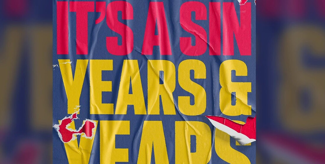 SONG OF THE DAY/Years & Years - It's A Sin